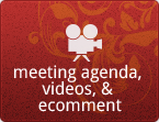 Meeting agenda, videos, and ecomment